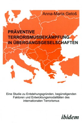 Präventive Terrorismusbekämpfung in Übergangsgesellschaften