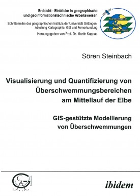Visualisierung und Quantifizierung von Überschwemmungsbereichen am Mittellauf der Elbe