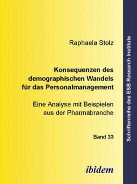 Konsequenzen des demographischen Wandels für das Personalmanagement