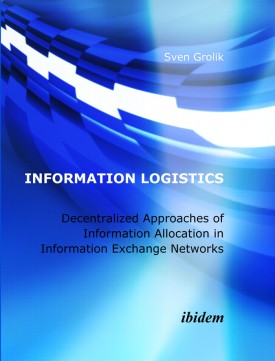 Information Logistics. Decentralized Approaches of Information Allocation in Information Exchange Networks