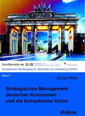 Strategisches Management deutscher Kommunen und die Europäische Union