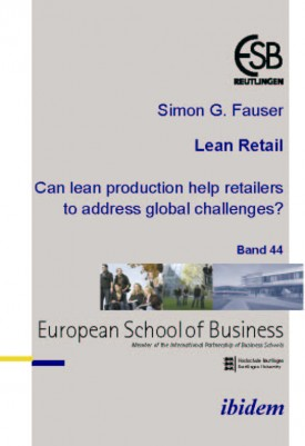 Lean Retail. Can lean production help retailers to address global challenges?