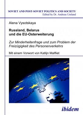 Russland, Belarus und die EU-Osterweiterung