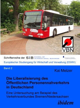 Die Liberalisierung des Öffentlichen Personennahverkehrs in Deutschland