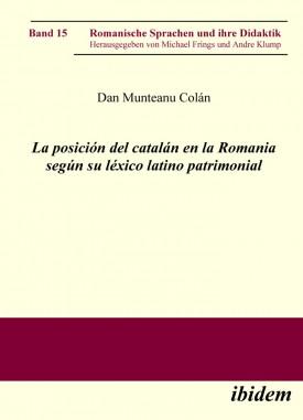 La posición del catalán en la Romania según su léxico latino patrimonial