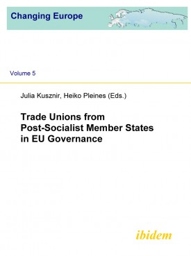 Trade Unions from Post-Socialist Member States in EU Governance
