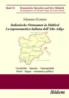 Italienische Ortsnamen in Südtirol. La toponomastica italiana dell'Alto Adige