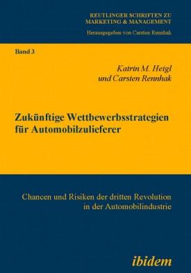 Zukünftige Wettbewerbsstrategien für Automobilzulieferer