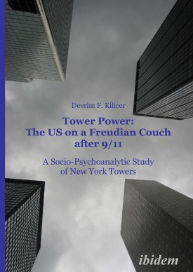 Tower Power: The US on a Freudian Couch after 9/11