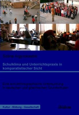 Schulklima und Unterrichtspraxis in komparatistischer Sicht