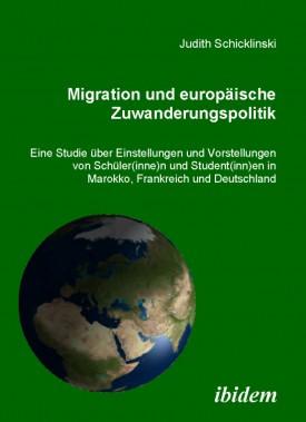 Migration und europäische Zuwanderungspolitik