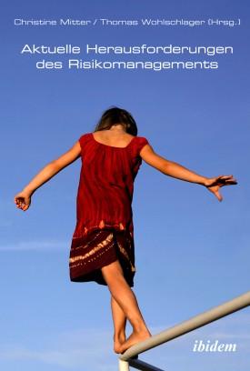 Aktuelle Herausforderungen des Risikomanagements