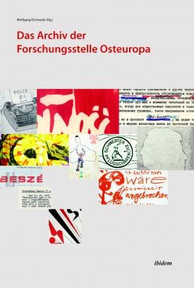 Das Archiv der Forschungsstelle Osteuropa