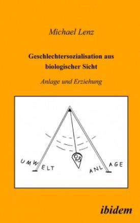 Geschlechtersozialisation aus biologischer Sicht