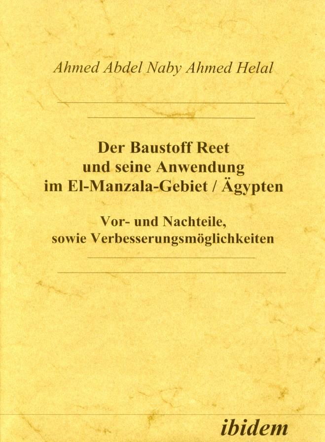 Der Baustoff Reet und seine Anwendung im El-Manzala-Gebiet /Ägypten