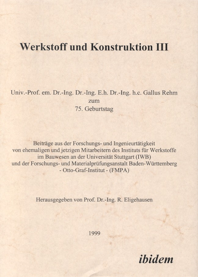 Werkstoff und Konstruktion III