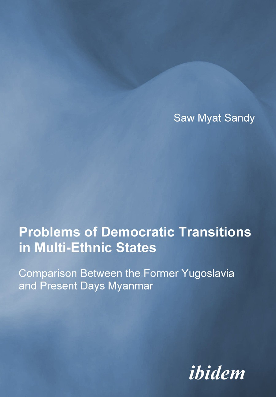 Problems of Democratic Transitions in Multi-Ethnic States