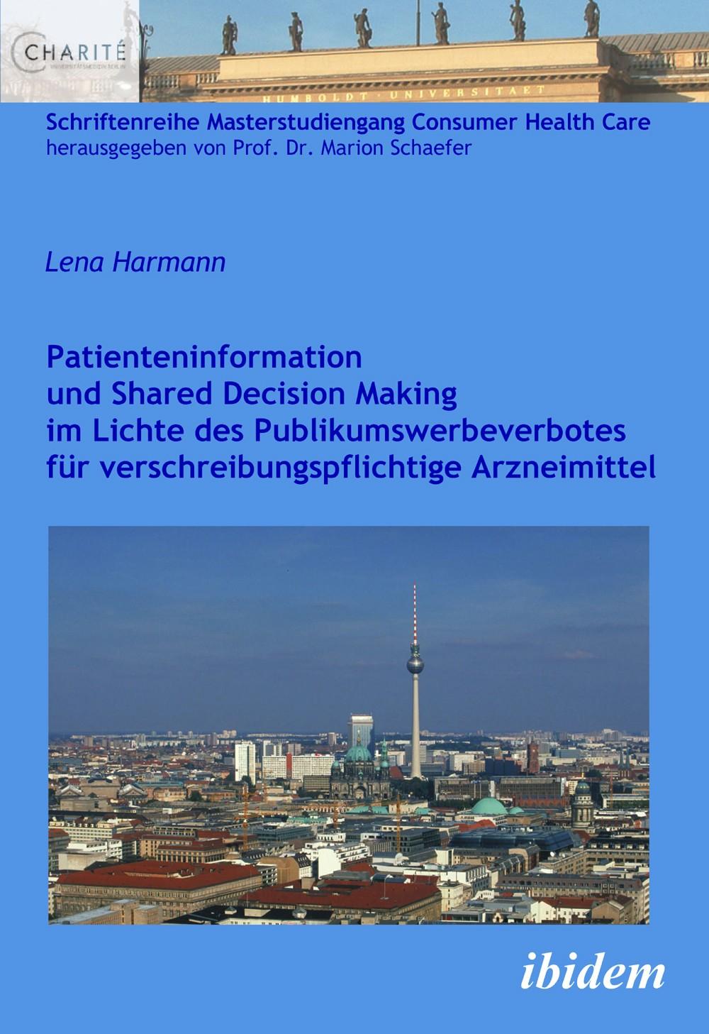 Patienteninformation und Shared Decision Making im Lichte des Publikumswerbeverbotes für verschreibungspflichtige Arzneimittel