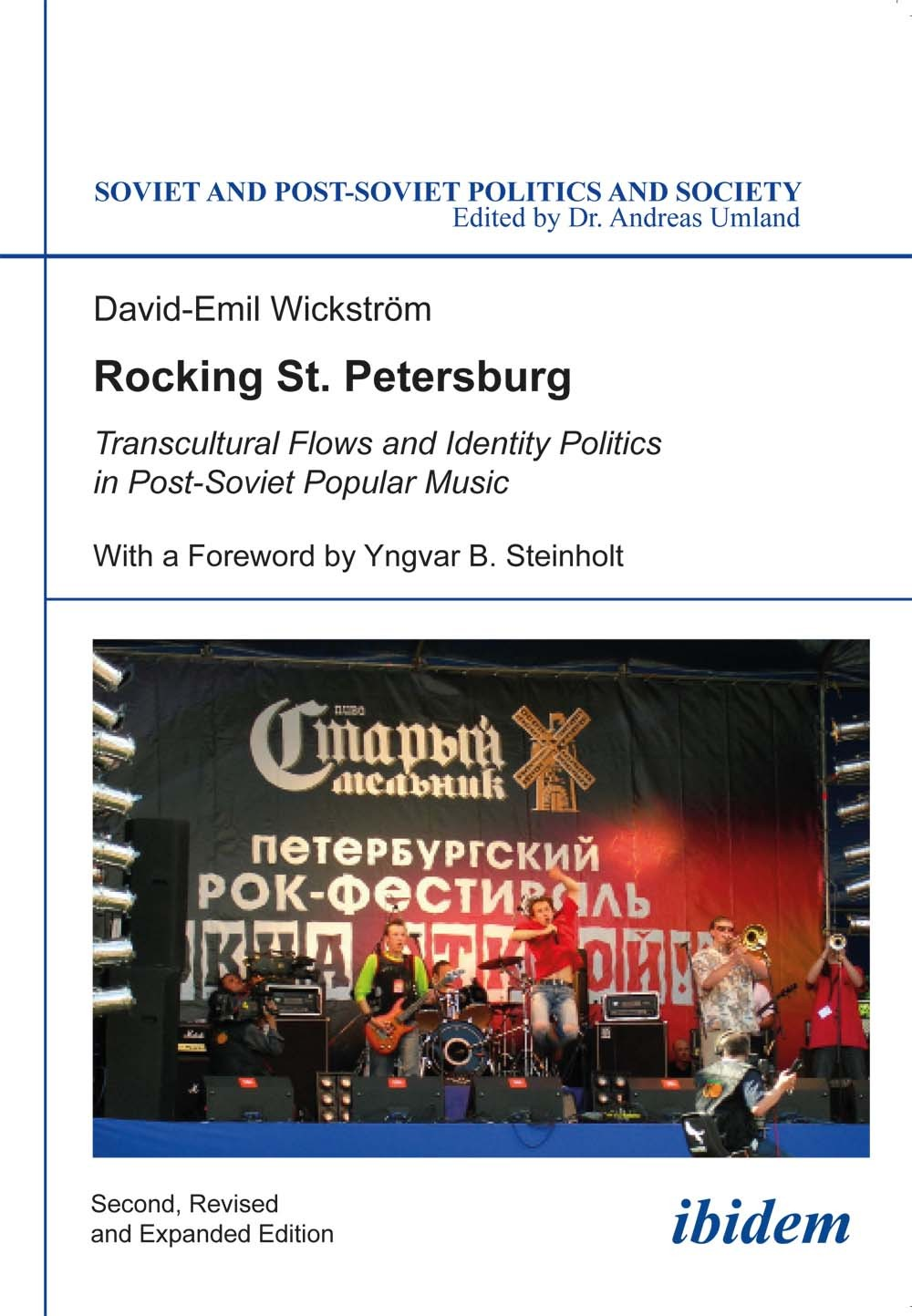 Rocking St. Petersburg - Transcultural Flows and Identity Politics in Post-Soviet Popular Music