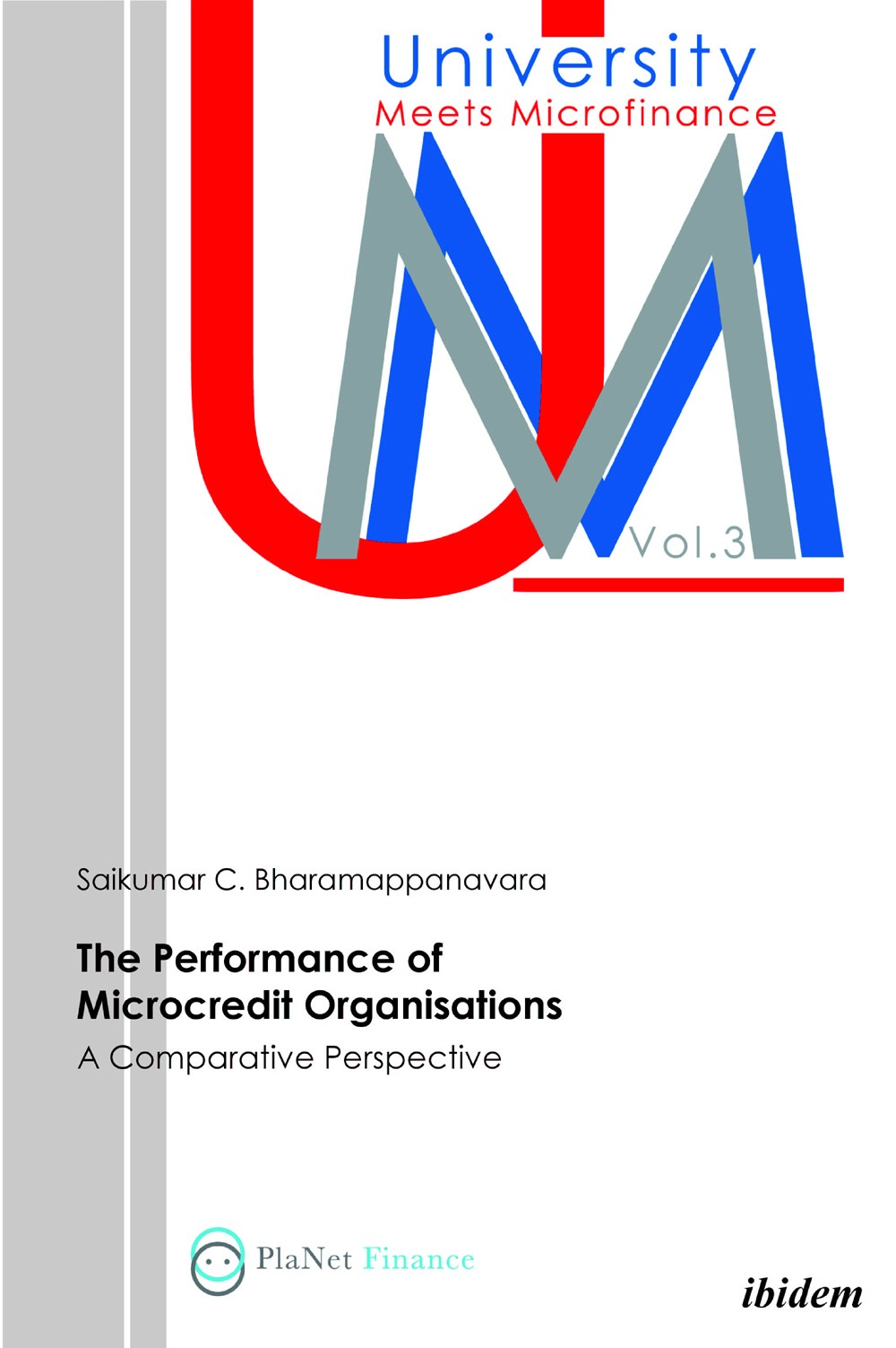 The Performance Of Microcredit Organisations