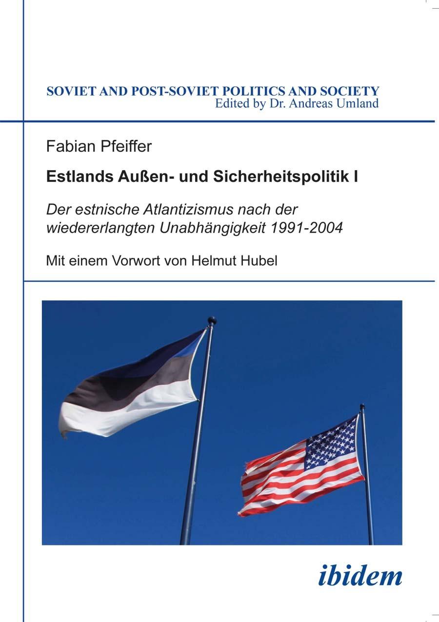 Estlands Außen- und Sicherheitspolitik I