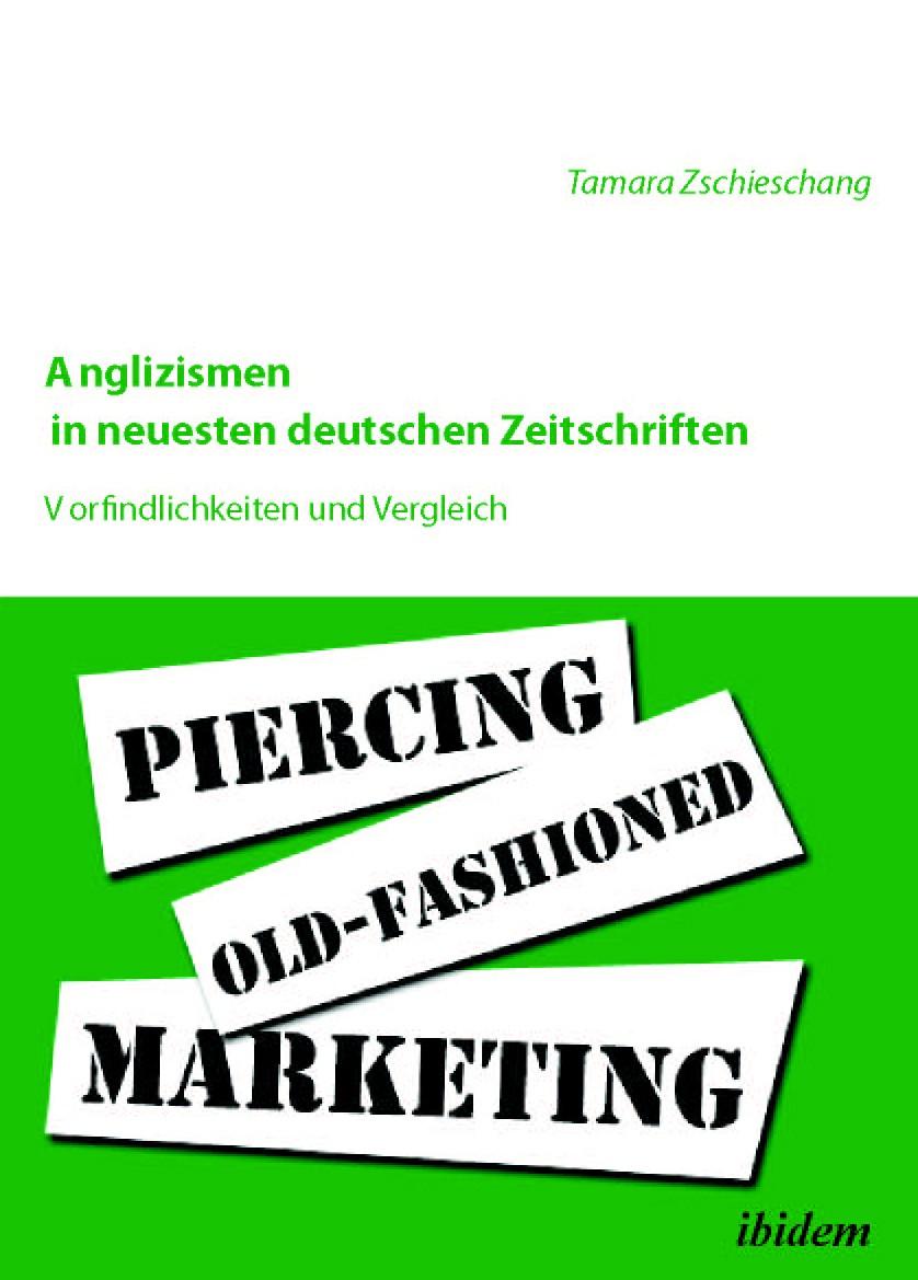Anglizismen in neuesten deutschen Zeitschriften