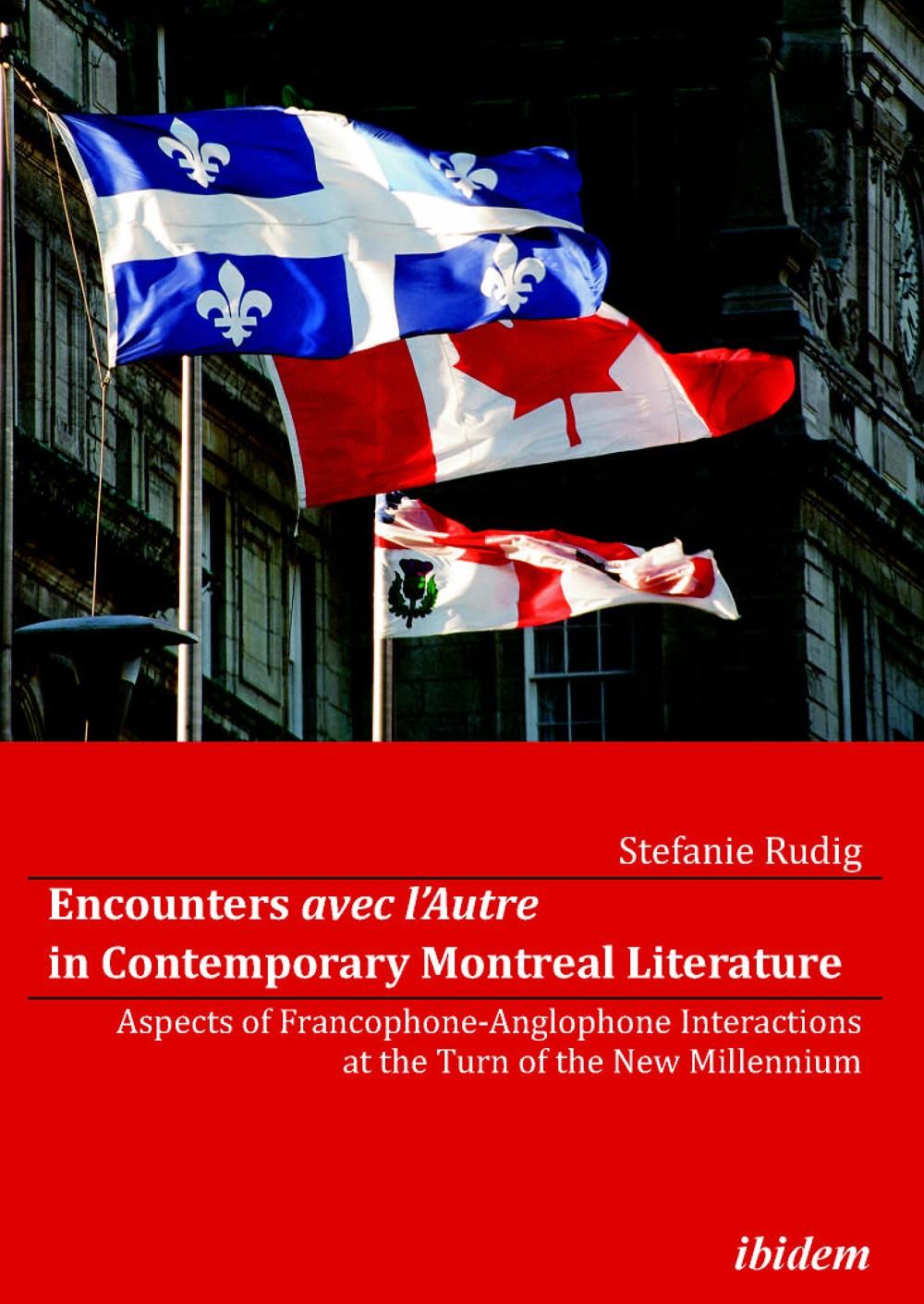 Encounters avec l'Autre in Contemporary Montreal Literature