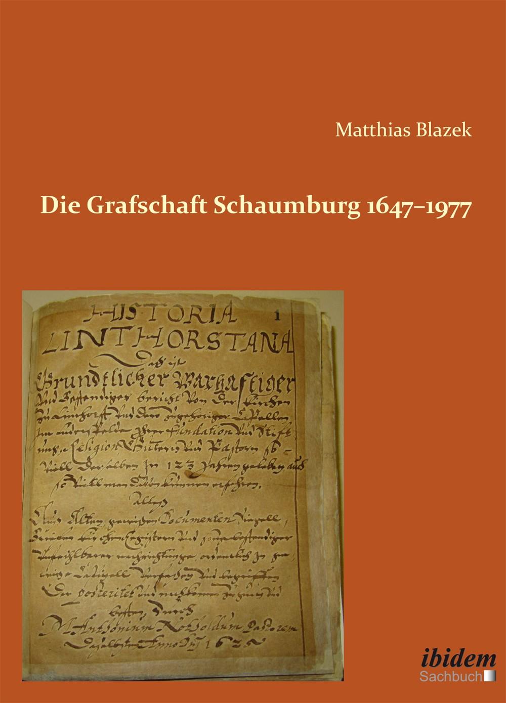 Die Grafschaft Schaumburg 1647–1977