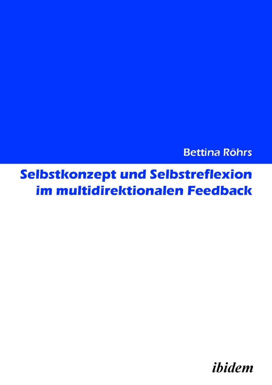 Selbstkonzept und Selbstreflexion im multidirektionalen Feedback