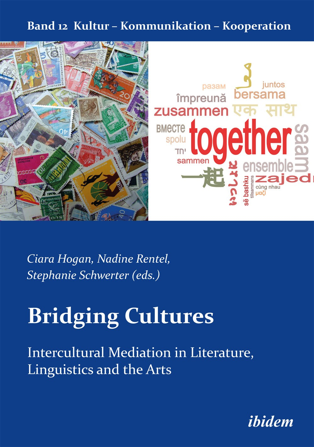 Bridging Cultures: Intercultural Mediation in Literature, Linguistics and the Arts