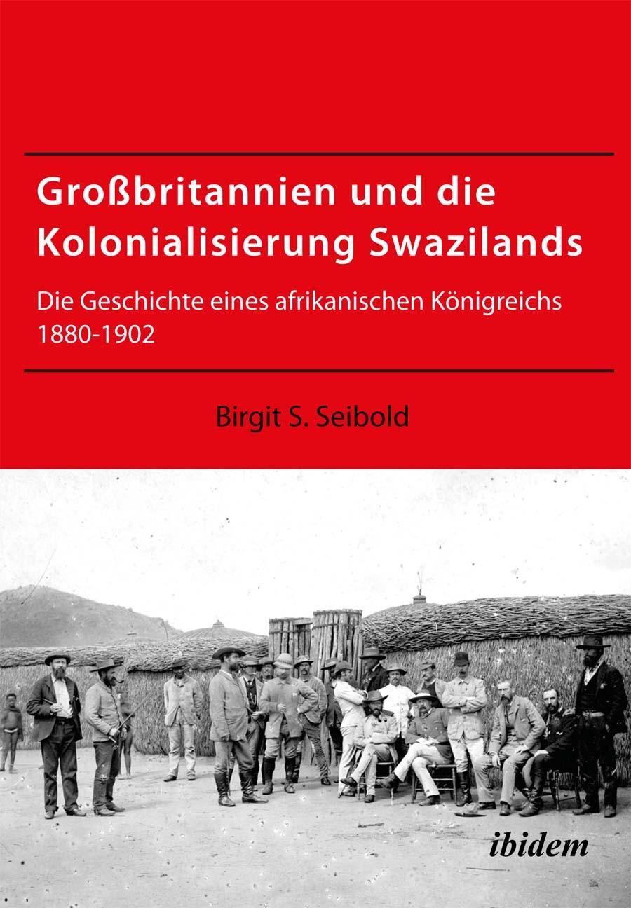 Großbritannien und die Kolonialisierung Swazilands