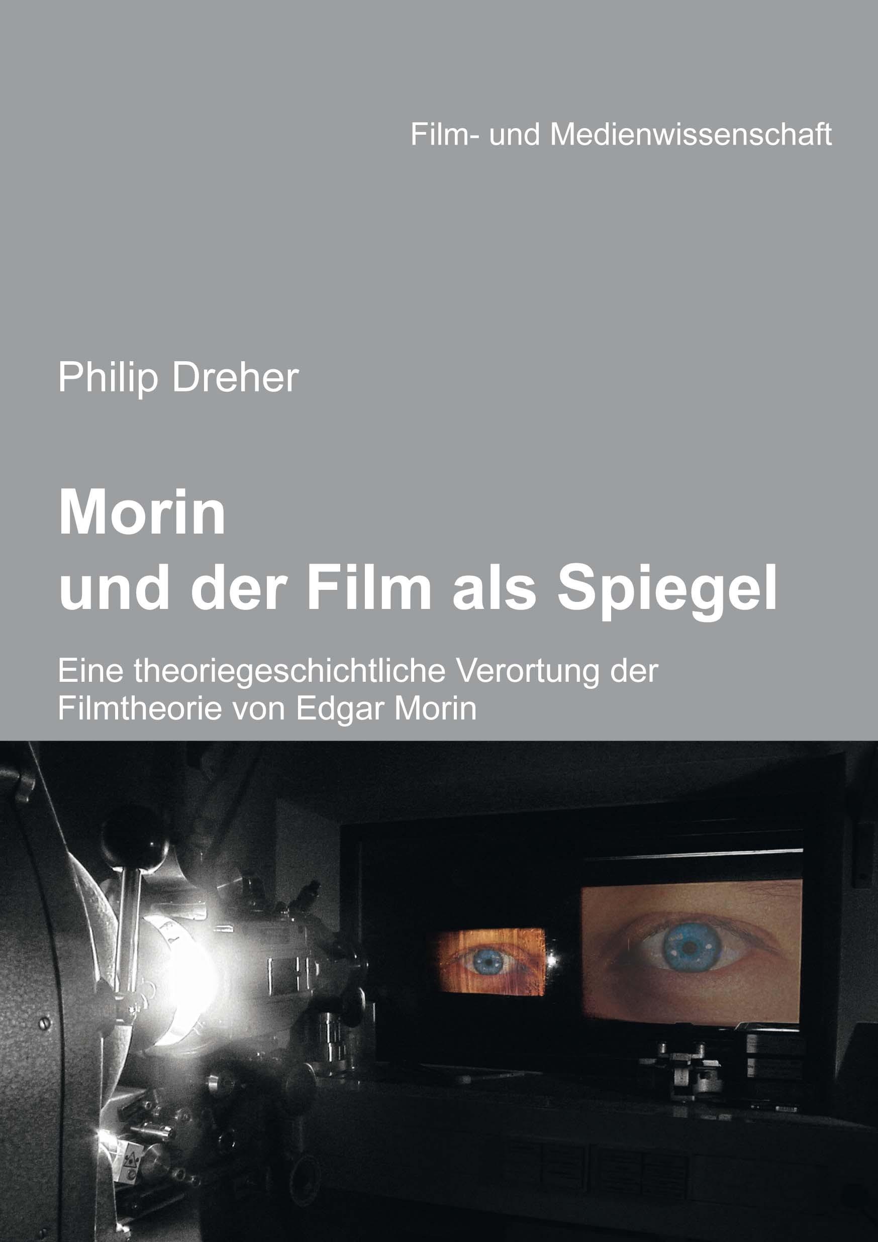 Morin und der Film als Spiegel