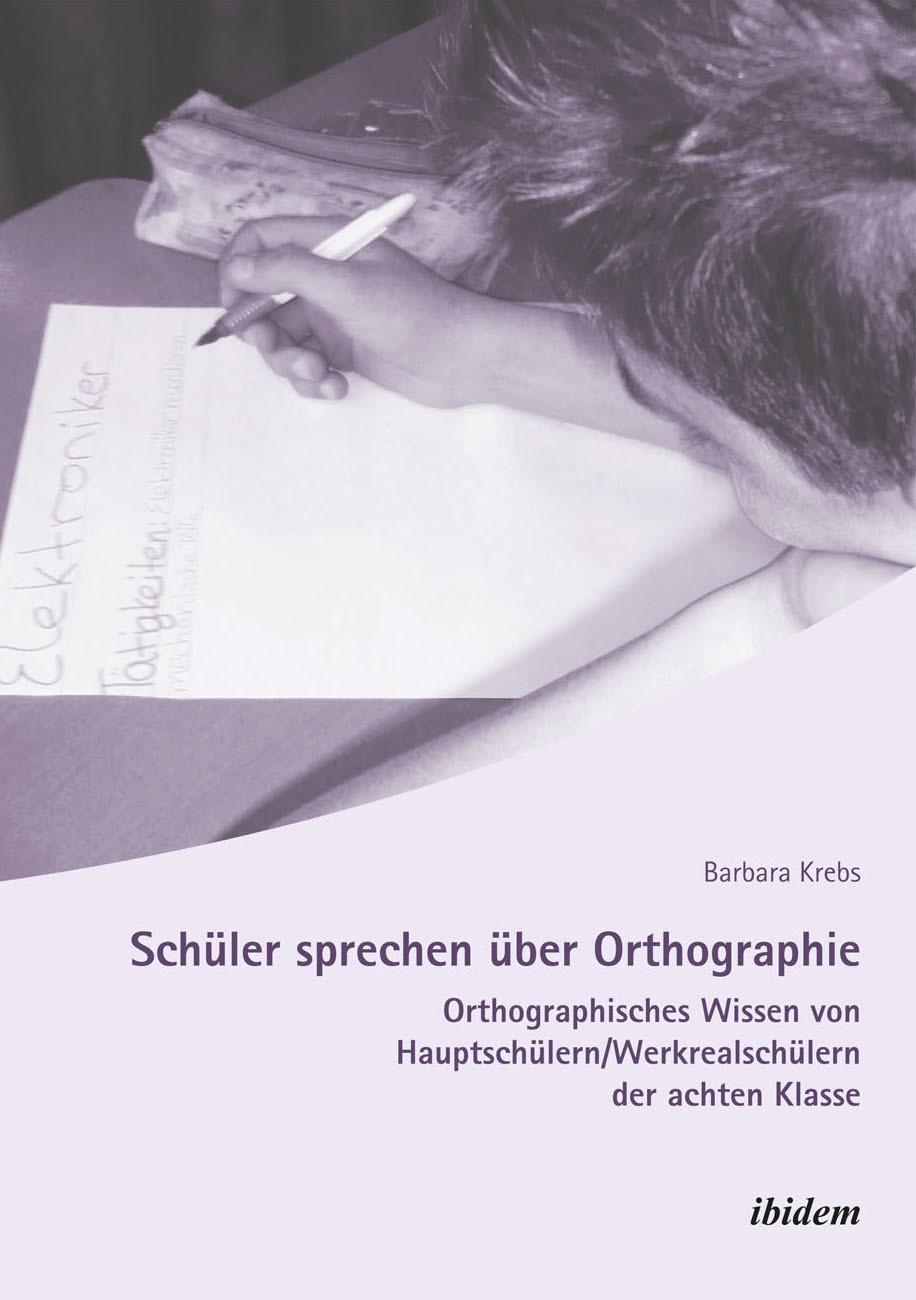 Schüler sprechen über Orthographie