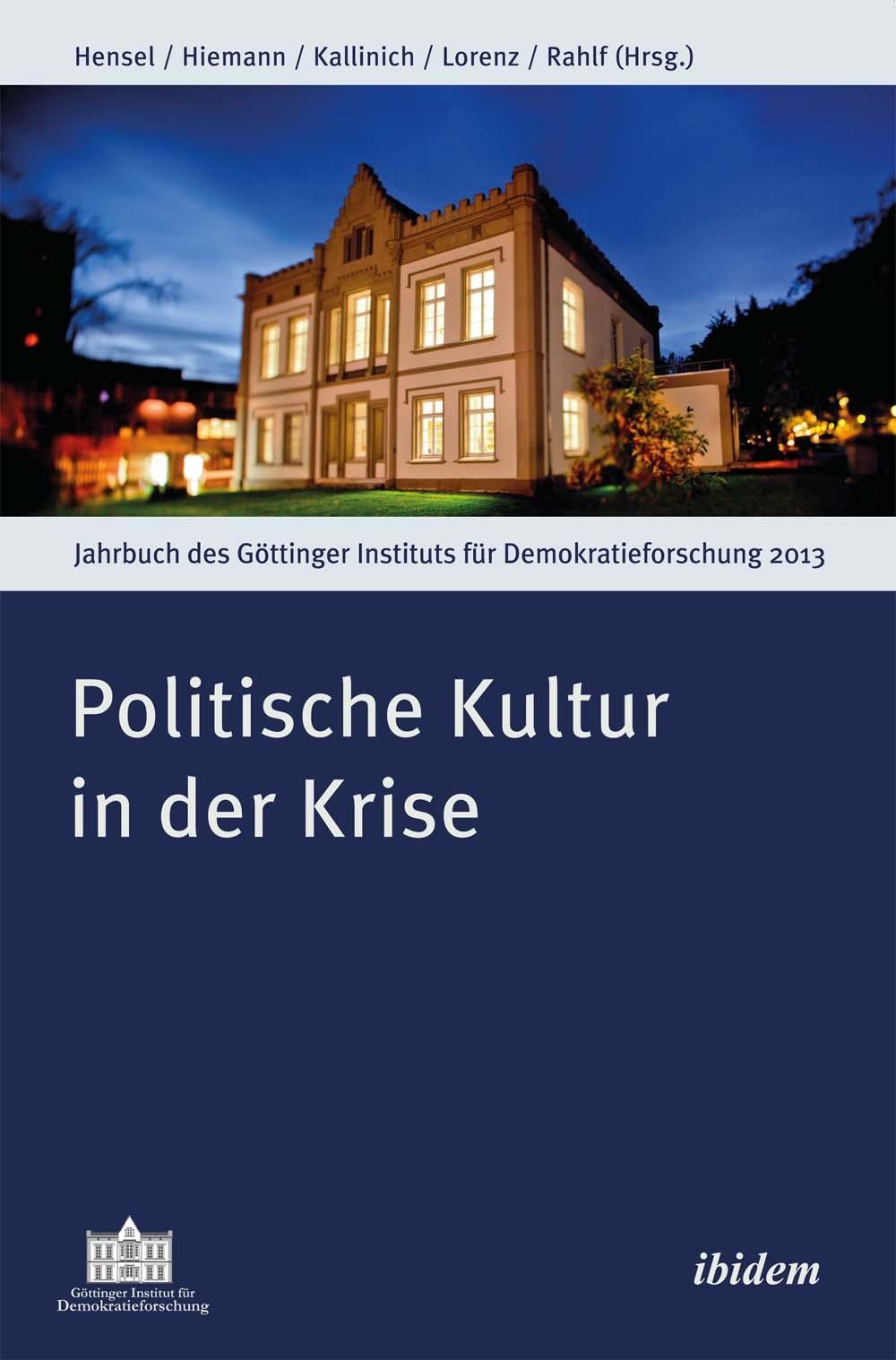 Politische Kultur in der Krise