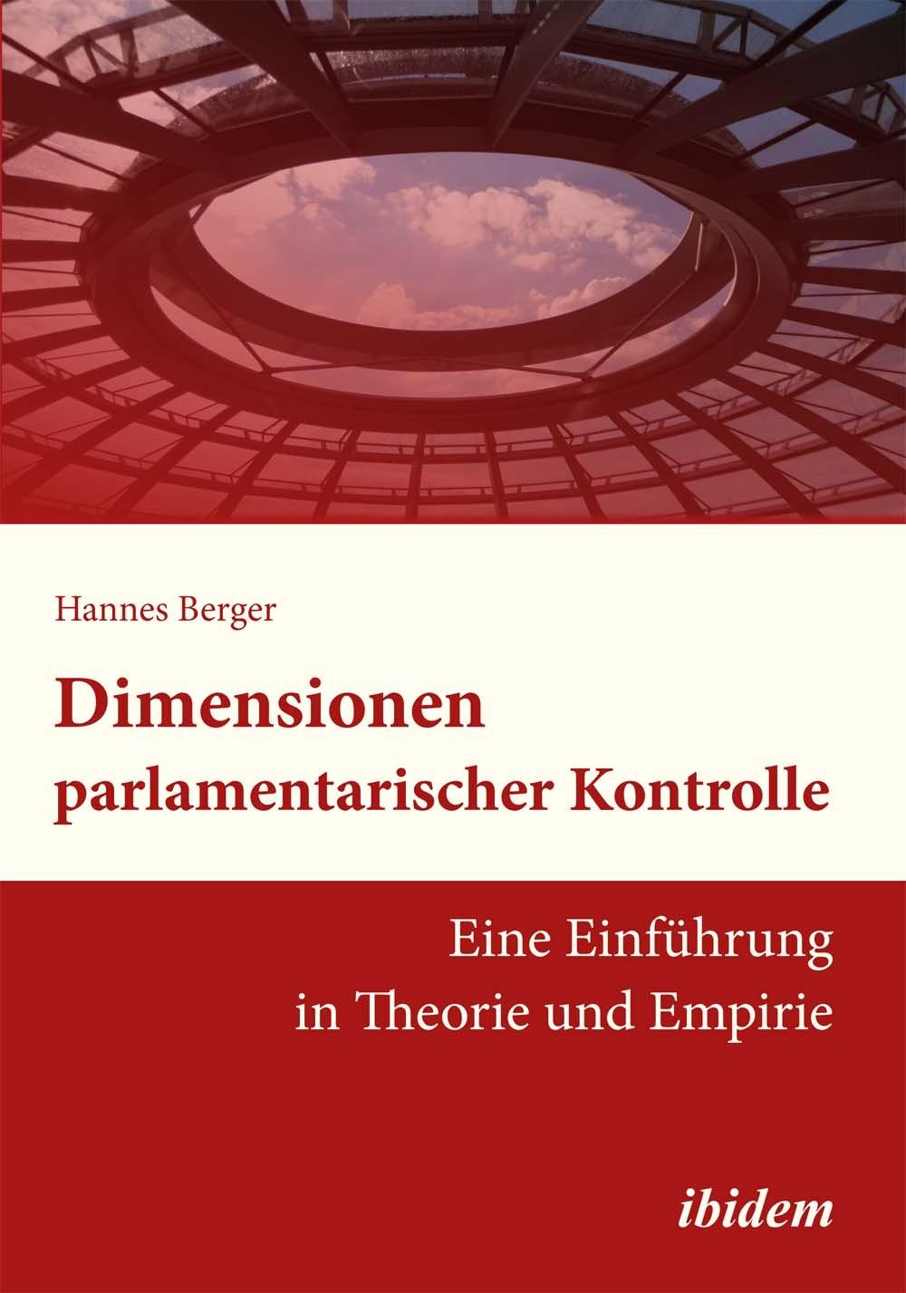 Dimensionen parlamentarischer Kontrolle