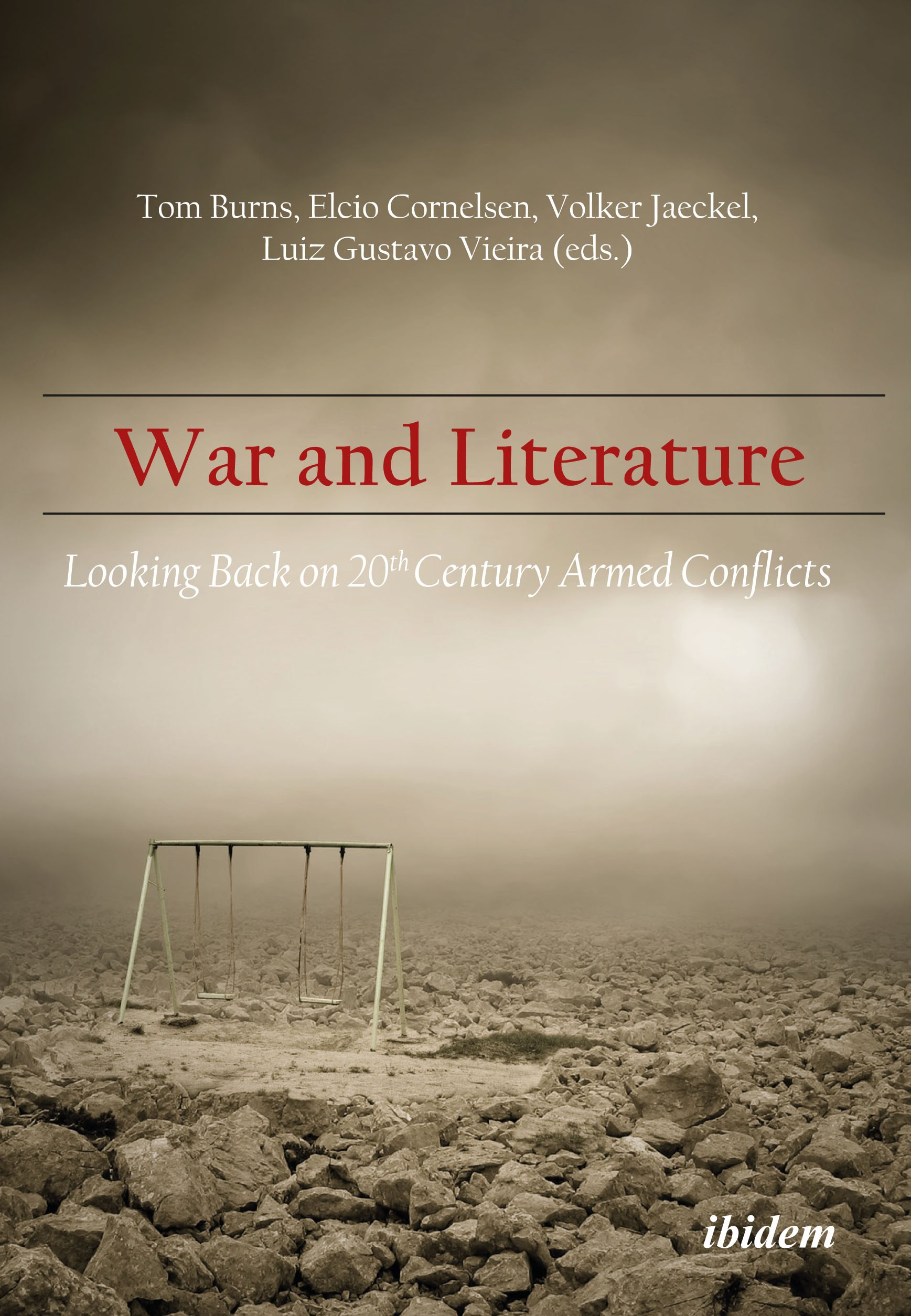 War and Literature: Looking Back on 20th Century Armed Conflicts