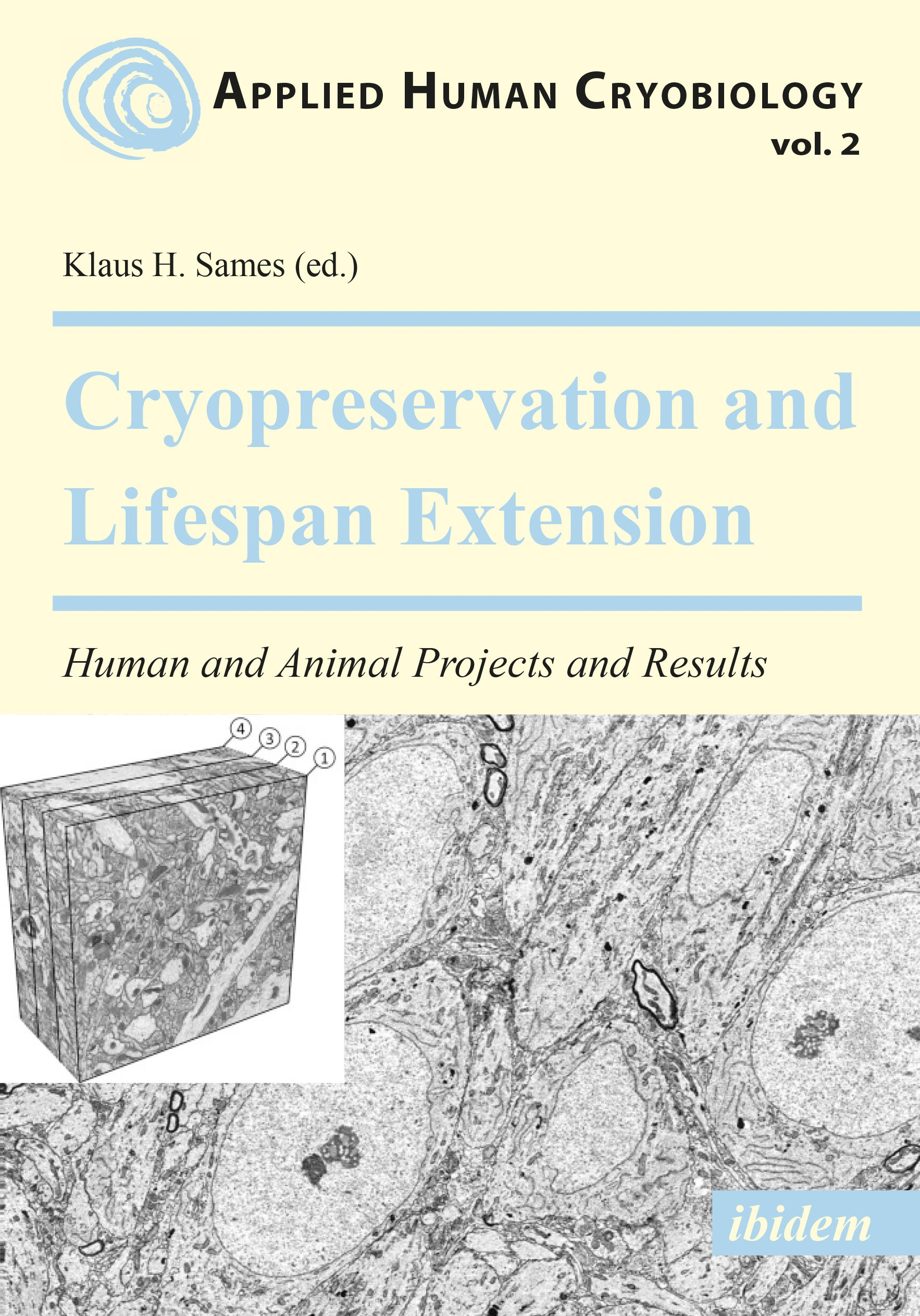 Cryopreservation and Lifespan Extension