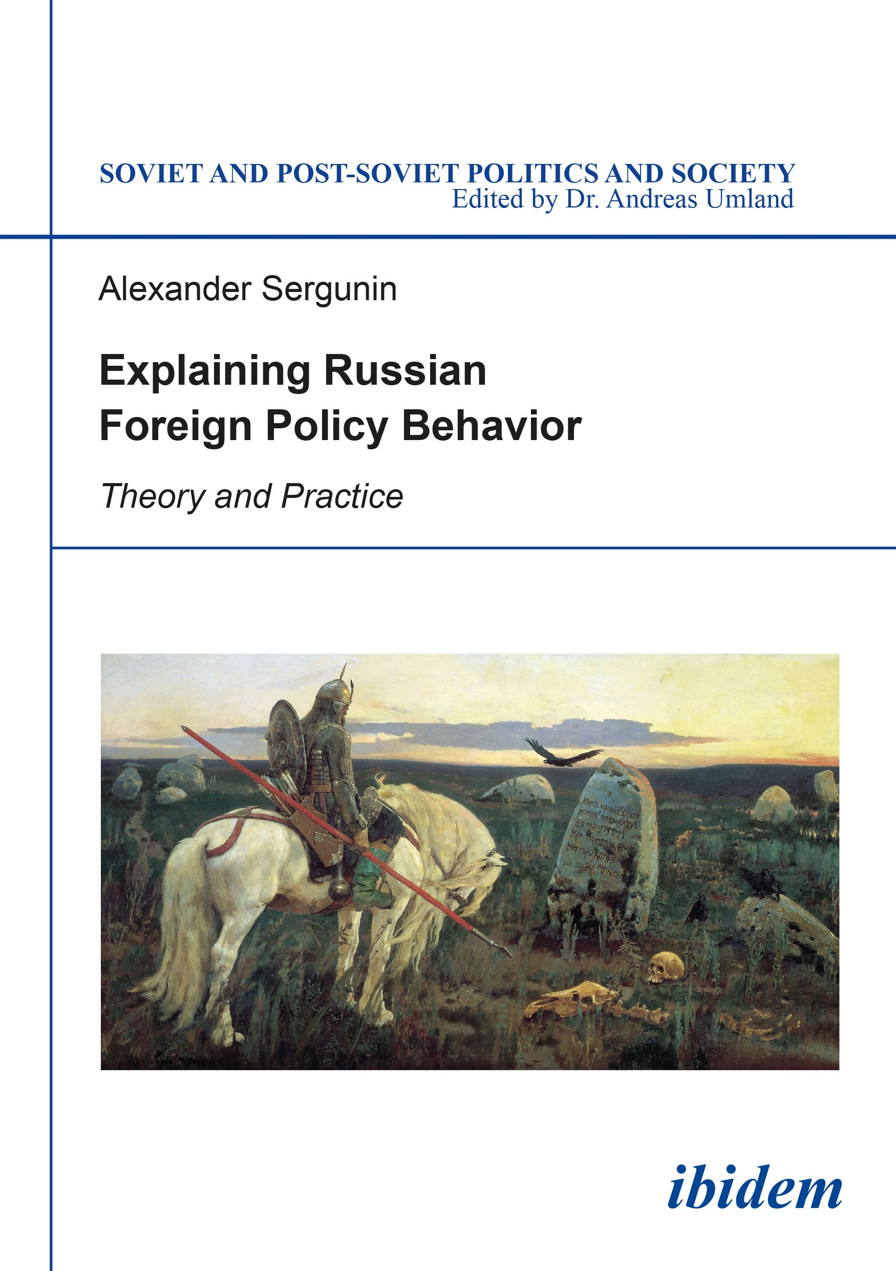 Explaining Russian Foreign Policy Behavior