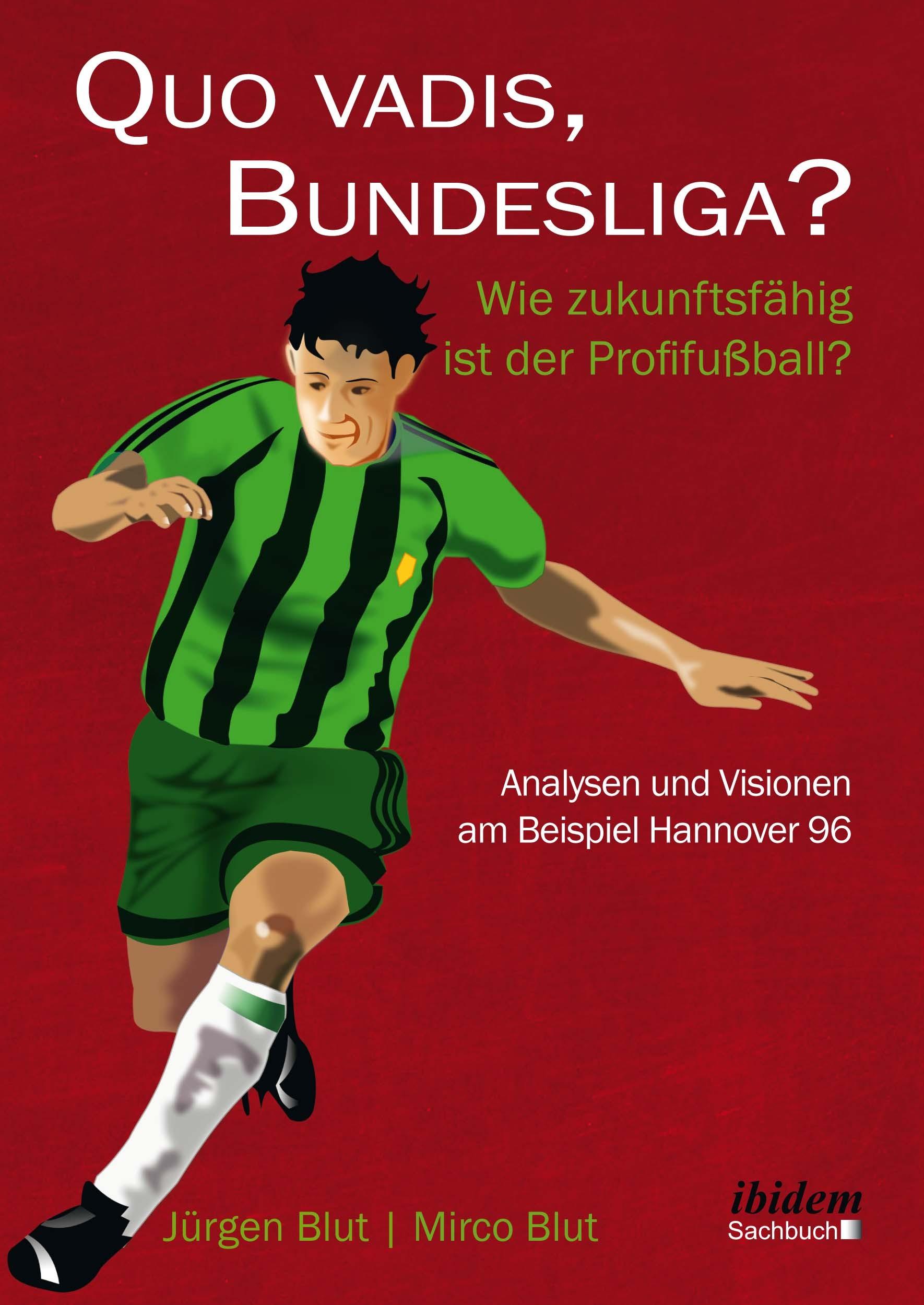 Quo vadis, Bundesliga?
