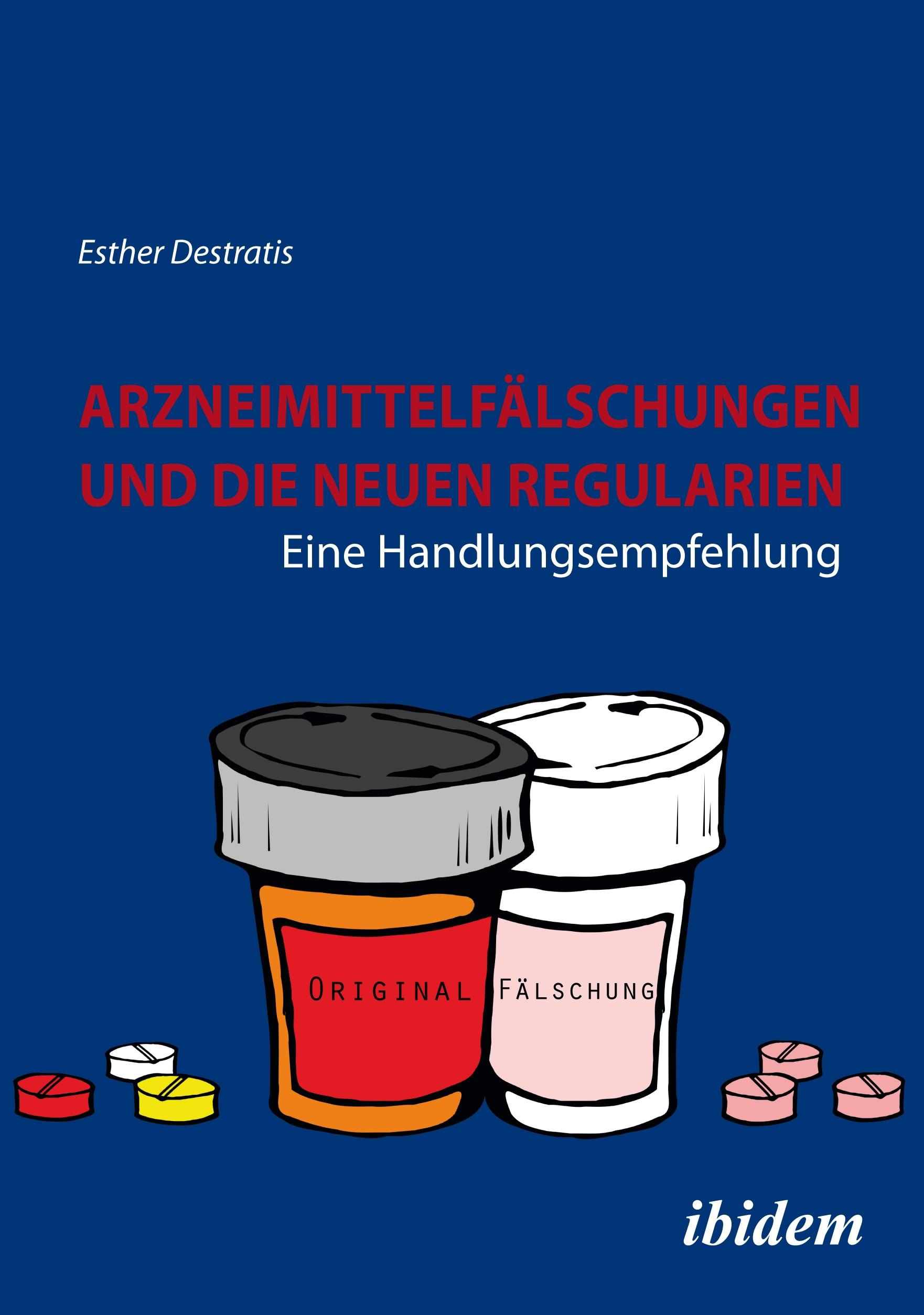 Arzneimittelfälschungen und die neuen Regularien