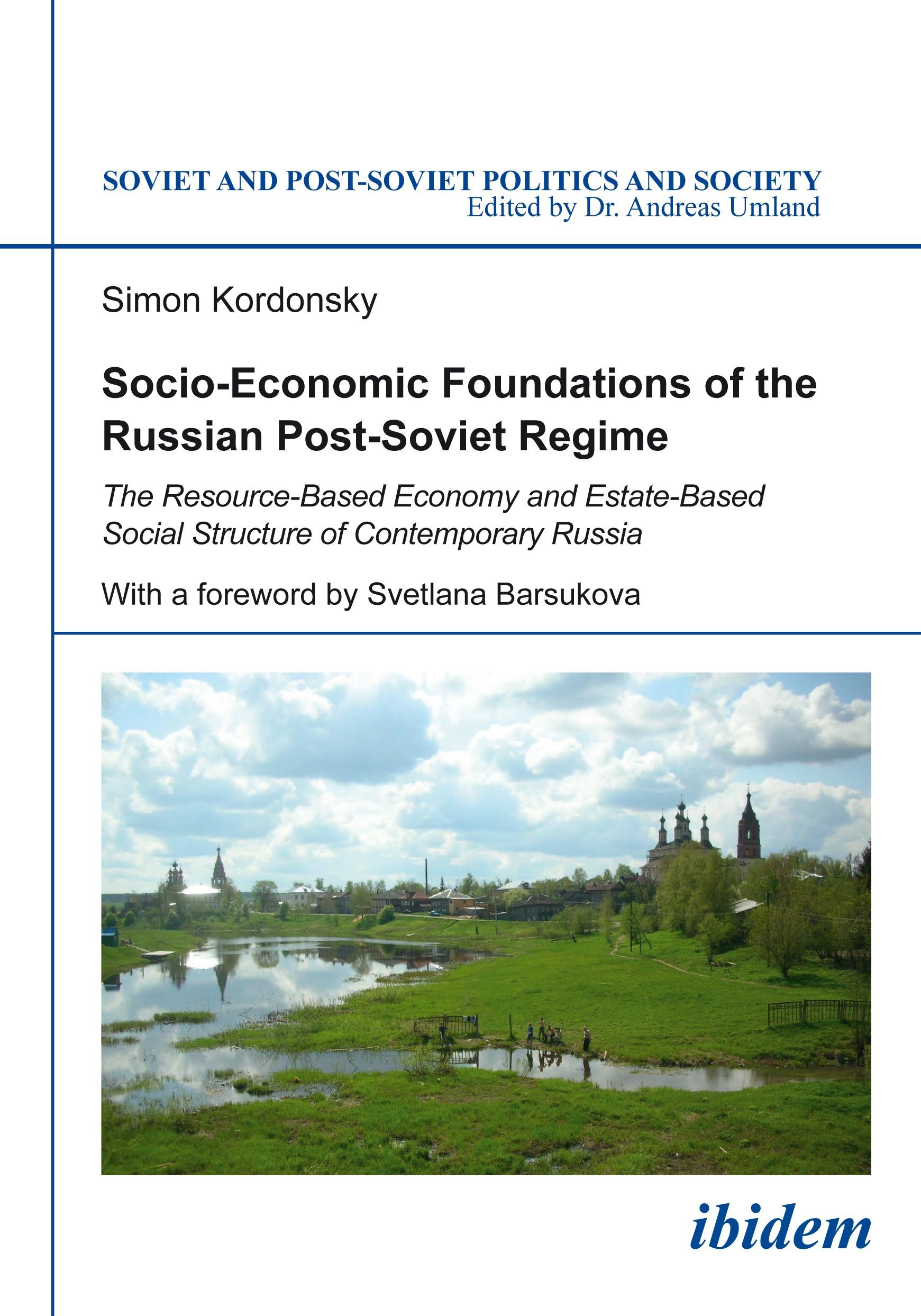 Socio-Economic Foundations of the Russian Post-Soviet Regime.
