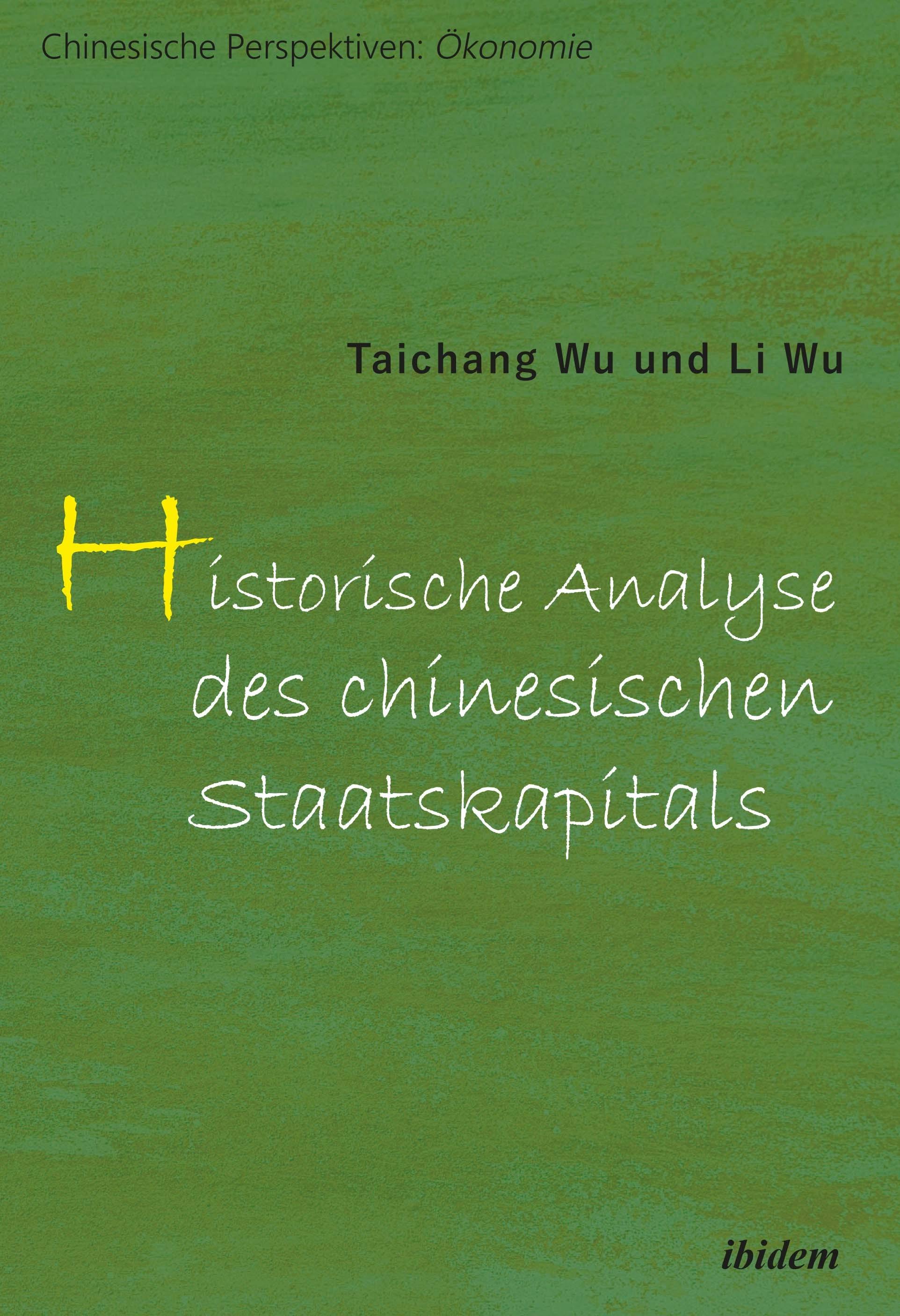 Historische Analyse des chinesischen Staatskapitals