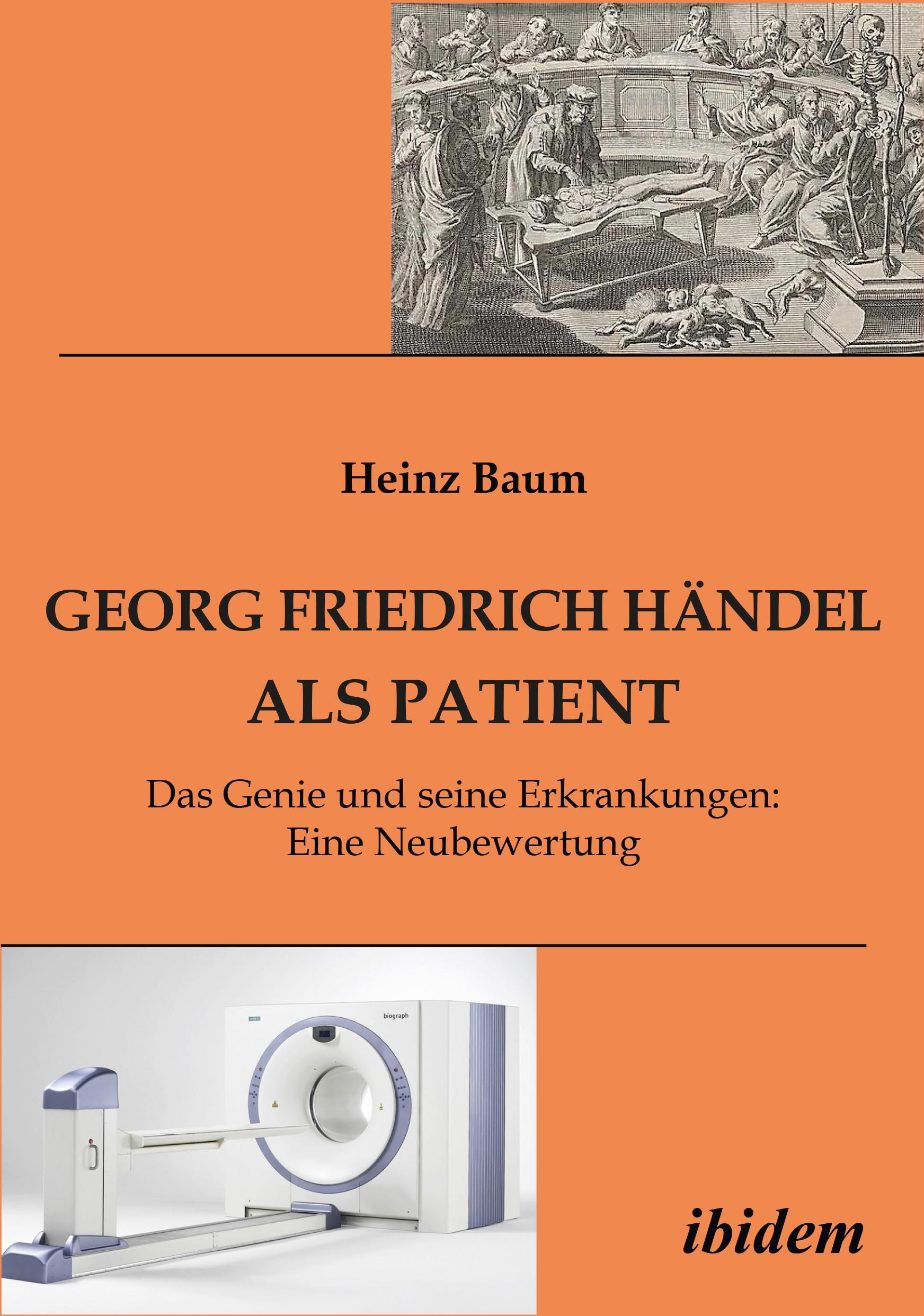 Georg Friedrich Händel als Patient
