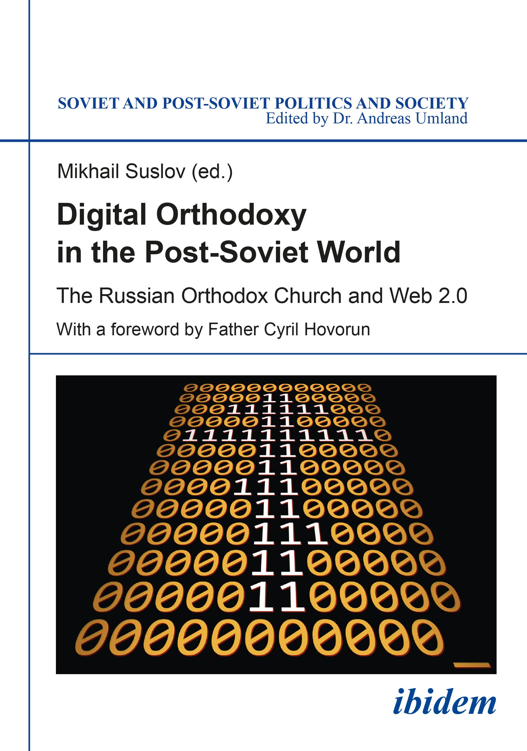 Digital Orthodoxy in the Post-Soviet World