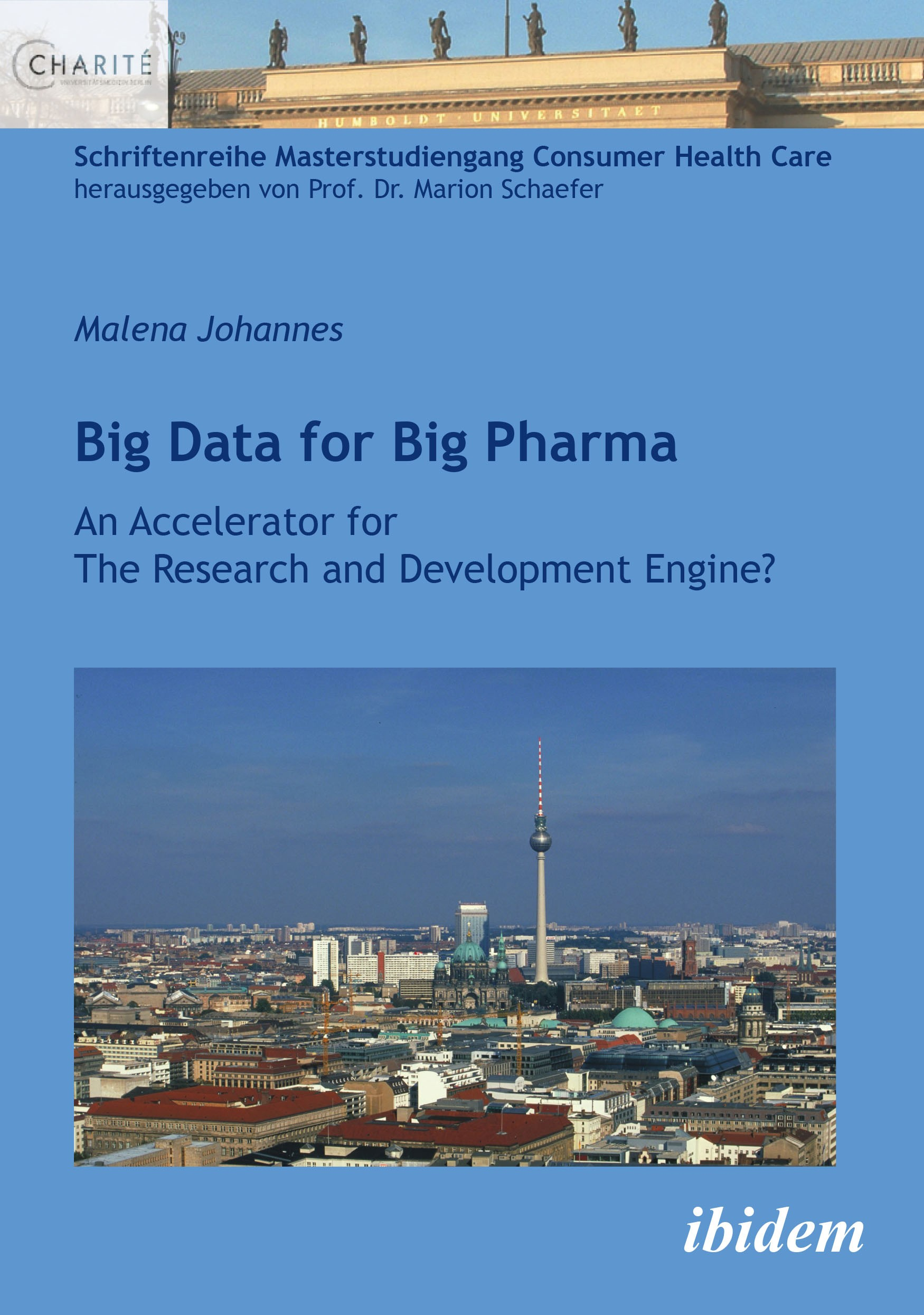 Big Data for Big Pharma