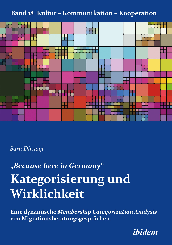 """""""Because here in Germany"""". Kategorisierung und Wirklichkeit"""