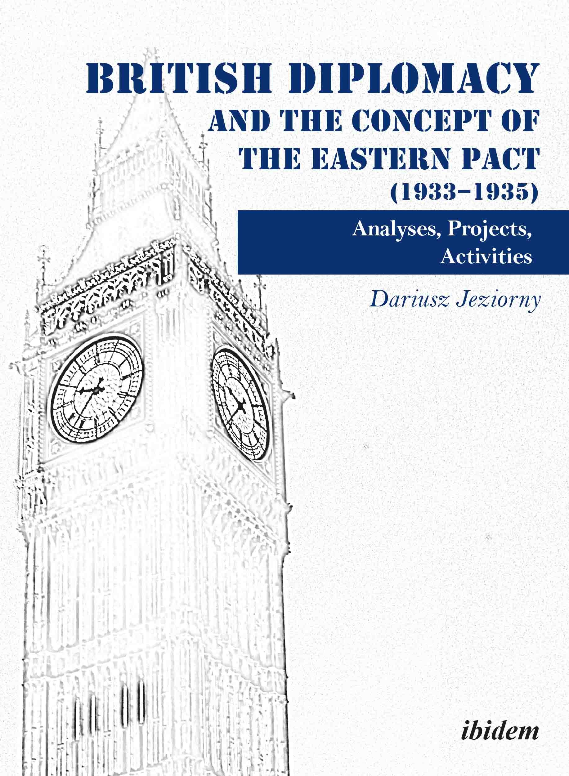 British Diplomacy and the Concept of the Eastern Pact (1933-1935)