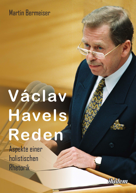 Václav Havels Reden