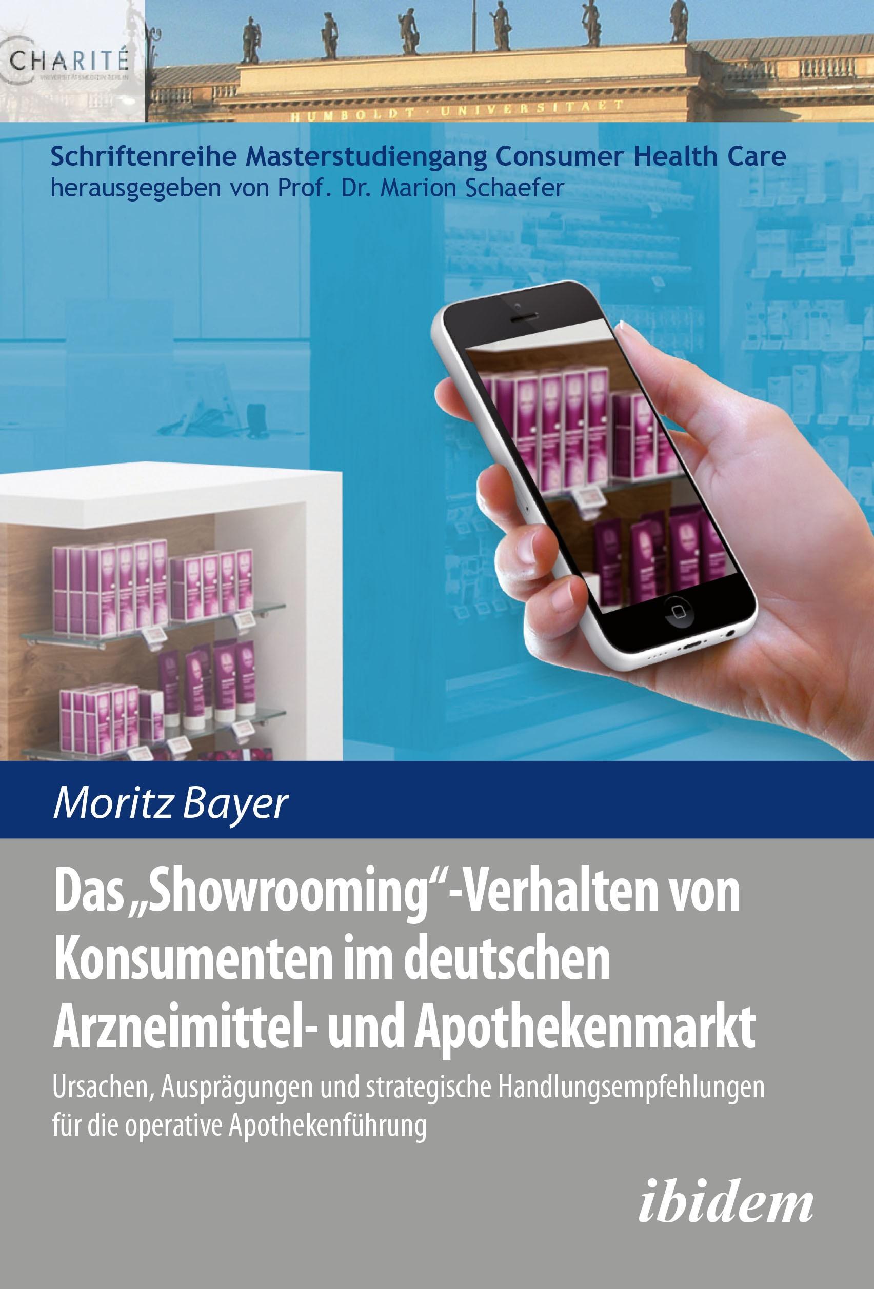 Das 'Showrooming'-Verhalten von Konsumenten im deutschen Apothekenmarkt