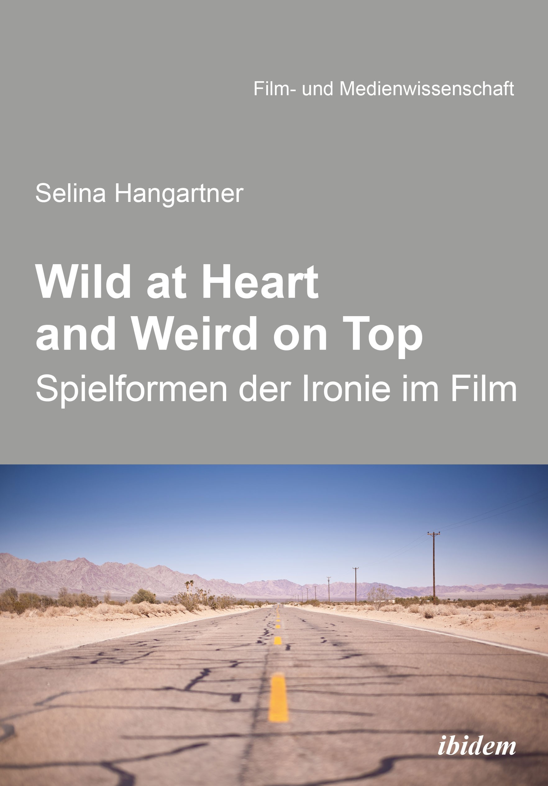 Wild at heart and weird on top